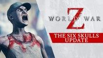 World War Z - Trailer mise à jour The Six Skulls