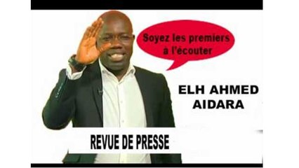 Revue du Presse Ahmed  AIDARA du 04 Juillet