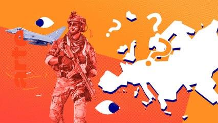 Qui peut défendre le territoire européen ? | ARTE