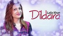Pashto new Songs 2019 | Dildara | Laila Khan Pashto Song 2019 | Laila Khan New Pashto Songs 2019