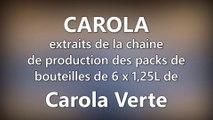 DNA - Extraits de la production de Carola Verte conditionnée en bouteilles de 1,25L