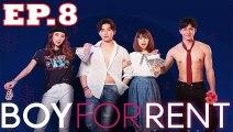Boy For Rent ผู้ชายให้เช่า EP.8 ย้อนหลัง วันที่ 28 มิถุนายน 2562 ล่าสุด [วิธีการดู กดขยายจอ+กดล็อคจอกันหมุน]