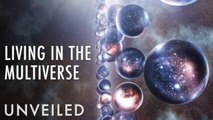 Are You Living in the Multiverse? | Unveiled