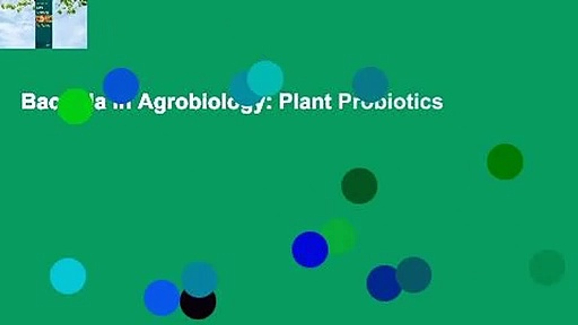 Bacteria in Agrobiology: Plant Probiotics