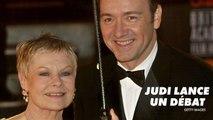 Judi Dench défend le travail de Weinstein & Kevin Spacey