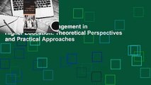 [Read] Student Engagement in Higher Education: Theoretical Perspectives and Practical Approaches