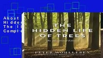 About For Books  The Hidden Life of Trees: The Illustrated Edition Complete