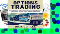 Full version  Options Trading: This Book Includes- Options Trading: Strategy Guide For Beginners,