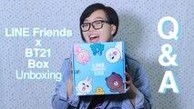 【KY】Q&A + LINE Friends x BT21 Box Unboxing!!