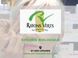 Aux Rayons Verts Espace Bio, magasin alimentaire, cosmétique, diététique bio à Limoges..