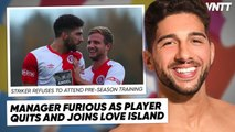 WE FOUND A PLAYER WHO QUIT FOOTBALL FOR LOVE ISLAND (WORST DECISION)   #WNTT