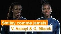 SMILEY COMME JAMAIS avec les Bleues - Episode #5 V. Asseyi & G. Mbock