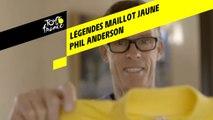 Légendes du Maillot Jaune - Phil Anderson
