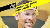 Légendes du Maillot Jaune - Mark Cavendish
