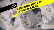 Légendes du Maillot Jaune - Raymond Poulidor