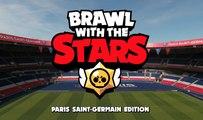 Le Paris Saint-Germain enflamme Brawl Stars