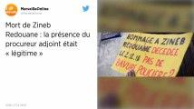 Mort de Zineb Redouane à Marseille. La présence d'un procureur adjoint sur les lieux jugée « légitime »