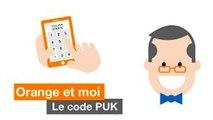 Orange et moi - Débloquer votre mobile avec le code PUK