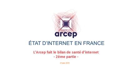 Présentation du rapport 2019 de l'Arcep sur l'état d'internet en France - 2ème partie