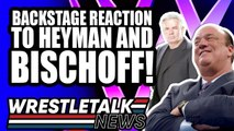 WWE Backstage Reaction To Paul Heyman And Eric Bischoff! WrestleTalk News July 2019