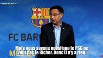 """Bartomeu : """"nous savons que Neymar veut quitter le PSG"""""""