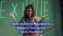 Halle Bailey to Play Ariel in Disney's Live-Action 'Little Mermaid'
