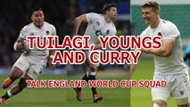 Nobody's confident of making the England squad - Youngs, Tuilagi and Curry