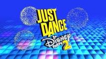 Just Dance : Disney Party 2 - Trailer de lancement
