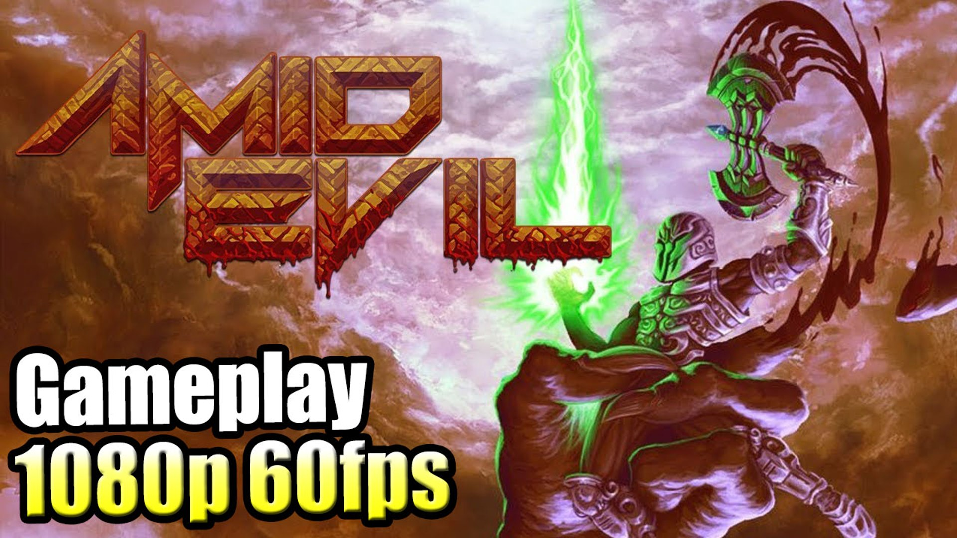 Amid Evil — A retro FPS for the ages! {60 FPS} PC GamePlay