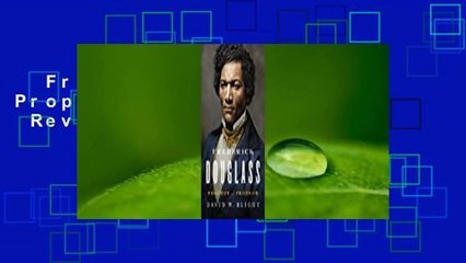 Frederick Douglass: Prophet of Freedom  Review