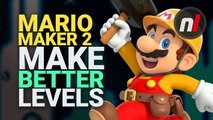 How to Make Better Levels in Super Mario Maker 2 | Nintendo Switch