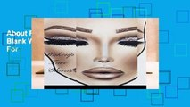 About For Books  Makeup Face Charts: The Blank Workbook Paper Practice Face Charts For