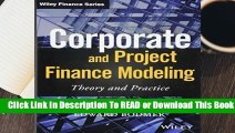 Corporate and Project Finance Modeling: Theory and Practice (Wiley Finance)  Best Sellers Rank :
