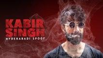 Kabir singh Hyderabadi Spoof    A Psycho Love Story    Kiraak Hyderabadiz