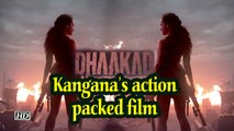 Kangana's action packed film 'DHAAKAD' | FIRST POSTER OUT