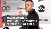 Macklemore And His Mother In Law Were At Odds