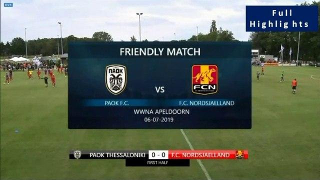 PAOK 3-0 FC Nordsjaelland - Highlights 06.07.2019