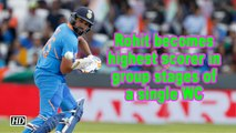 Rohit becomes highest scorer in group stages of a single WC