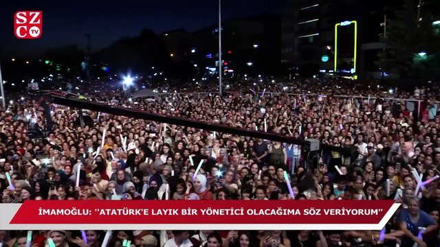 Ekrem İmamoğlu: Atatürk'e layık bir yönetici olacağıma söz veriyorum