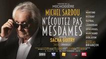 """""""N'écoutez pas Mesdames"""": la bande-annonce de la pièce avec Michel Sardou qui débarque le 12 septembre à Paris"""