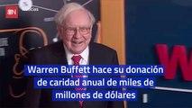 Warren Buffett hace su donación de caridad anual de miles de millones de dólares
