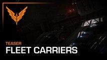 Elite Dangerous - Teaser du Fleet Carrier