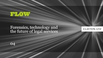 FLOW: Forensics, technology and the future of legal services 04:  Vendor Due Diligence