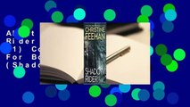 About For Books  Shadow Rider (Shadow Riders, #1) Complete  About For Books  Shadow Rider (Shadow