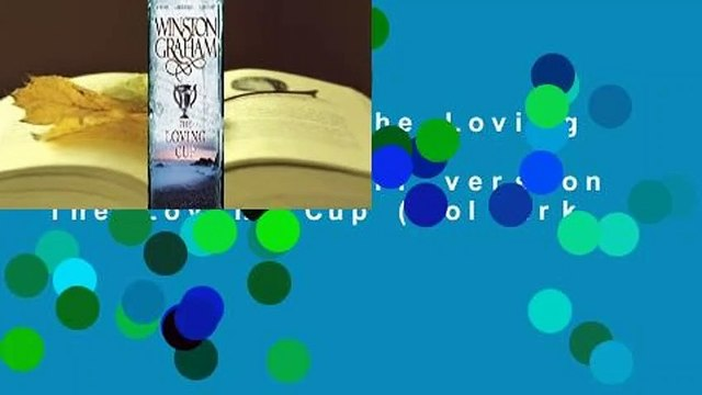 Full E-book  The Loving Cup (Poldark, #10)  For Kindle  Full version  The Loving Cup (Poldark,