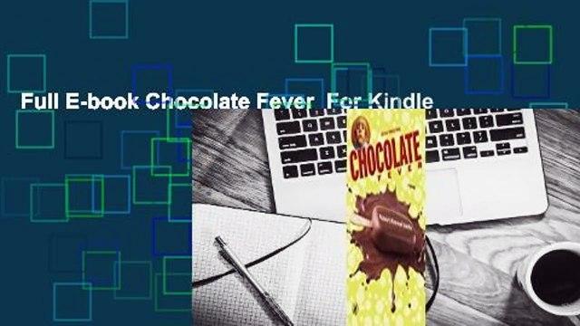 Full E-book Chocolate Fever  For Kindle