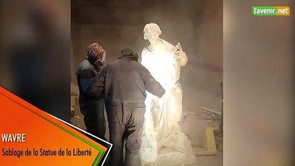Wavre - sablage de la statue de la liberté