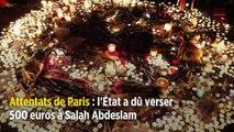 Attentats de Paris : l'État a dû verser 500 euros à Salah Abdeslam