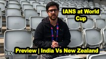 IANS at World Cup   Preview   India Vs New Zealand