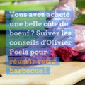 Les conseils d'Olivier Poels pour réussir sa côte de boeuf au barbecue